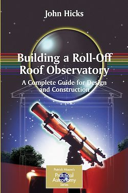 Building a Roll-Off Roof Observatory