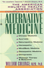 Download this eBook The American Holistic Health Association Complete Guide to Alternative Medicine