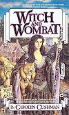 Télécharger le livre :  Witch and Wombat