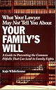 Download this eBook What Your Lawyer May Not Tell You About Your Family's Will