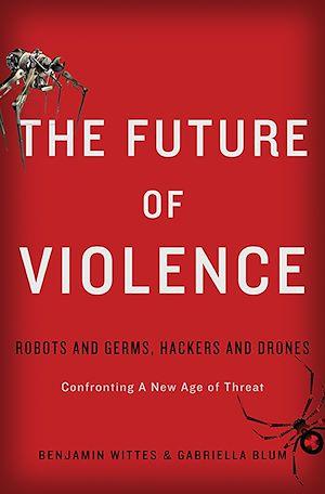 Téléchargez le livre :  The Future of Violence