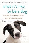 Télécharger le livre :  What It's Like to Be a Dog