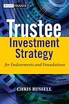 Download this eBook Trustee Investment Strategy for Endowments and Foundations