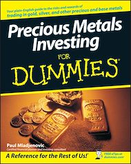 Download the eBook: Precious Metals Investing For Dummies