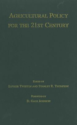 Agricultural Policy for the 21st Century