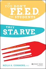Téléchargez le livre :  If You Don't Feed the Students, They Starve