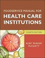 Téléchargez le livre :  Foodservice Manual for Health Care Institutions