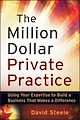 Download this eBook The Million Dollar Private Practice
