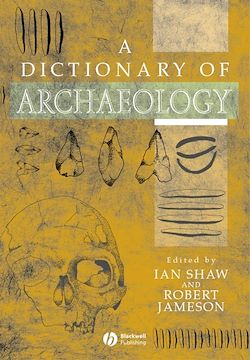 A Dictionary of Archaeology