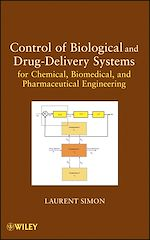 Téléchargez le livre :  Control of Biological and Drug-Delivery Systems for Chemical, Biomedical, and Pharmaceutical Engineering