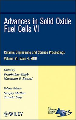 Advances in Solid Oxide Fuel Cells VI