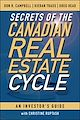 Download this eBook Secrets of the Canadian Real Estate Cycle