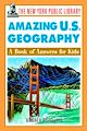 Download this eBook The New York Public Library Amazing U.S. Geography