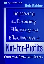 Download this eBook Improving the Economy, Efficiency, and Effectiveness of Not-for-Profits