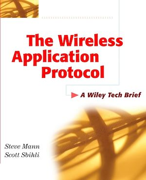 Téléchargez le livre :  The Wireless Application Protocol (WAP)