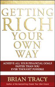 Téléchargez le livre :  Getting Rich Your Own Way