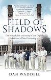 Télécharger le livre :  Field of Shadows