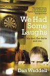 Télécharger le livre :  We Had Some Laughs