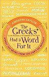 Download this eBook The Greeks Had a Word For It