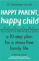 Download this eBook Happy Parent, Happy Child