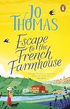 Télécharger le livre :  Escape to the French Farmhouse
