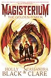 Télécharger le livre :  Magisterium: The Golden Tower