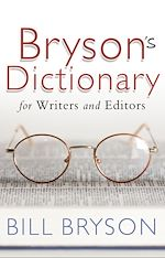 Download this eBook Bryson's Dictionary: for Writers and Editors
