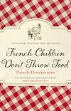 Download this eBook French Children Don't Throw Food