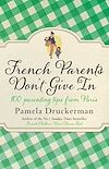 Download this eBook French Parents Don't Give In