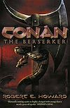 Télécharger le livre :  Conan the Berserker