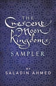 Téléchargez le livre :  The Crescent Moon Kingdoms Sampler