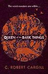 Télécharger le livre :  Queen of the Dark Things