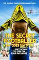 Download this eBook The Secret Footballer: What Goes on Tour