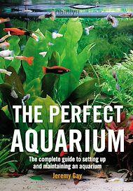 Download the eBook: The Perfect Aquarium