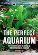 Download this eBook The Perfect Aquarium