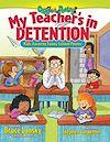 Télécharger le livre :  My Teacher's In Detention