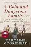 Télécharger le livre :  A Bold and Dangerous Family