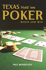 Download this eBook Texas Hold 'Em Poker: Begin and Win