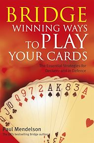 Download the eBook: Bridge: Winning Ways to Play Your Cards