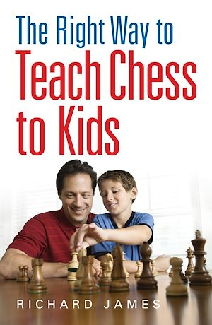 Téléchargez le livre :  The Right Way to Teach Chess to Kids