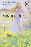 Download this eBook The Ladybird Book of Mindfulness