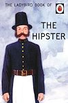 Download this eBook The Ladybird Book of the Hipster