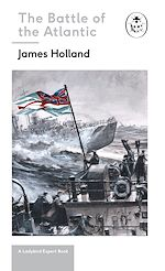 Download this eBook Battle of the Atlantic: Book 3 of the Ladybird Expert History of the Second World War