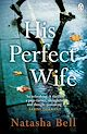 Download this eBook His Perfect Wife
