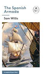 Download this eBook The Spanish Armada: A Ladybird Expert Book