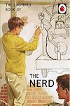 Download this eBook The Ladybird Book of The Nerd