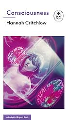 Download this eBook Consciousness: A Ladybird Expert Book