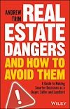 Download this eBook Real Estate Dangers and How to Avoid Them