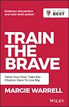 Télécharger le livre :  Train the Brave