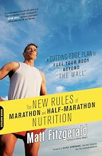 Download this eBook The New Rules of Marathon and Half-Marathon Nutrition